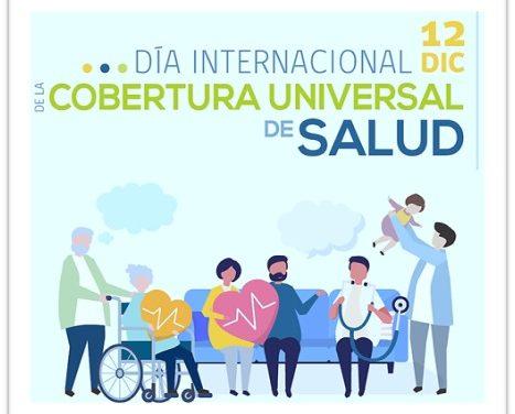 Día Internacional de la Cobertura Sanitaria Universal
